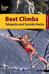 Best Climbs Tahquitz and Suicide Rocks av Bob Gaines (Heftet)