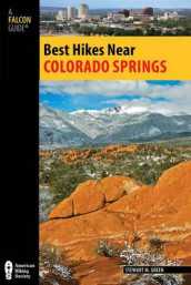 Best Hikes Near Colorado Springs av Stewart M. Green (Heftet)
