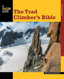 Trad Climber's Bible av John Long og Peter Croft (Heftet)