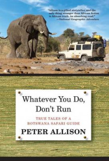 Whatever You Do, Don't Run av Peter Allison (Heftet)