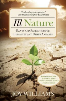 Ill Nature av Joy Williams (Heftet)