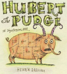 Hubert the Pudge av Henrik Drescher (Innbundet)