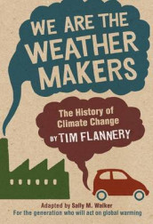 We Are the Weather Makers av Tim Flannery (Heftet)