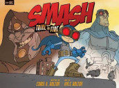 SMASH: Trial by Fire av Bolton Chris A. og Bolton Kyle (Heftet)