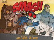 SMASH: Trial by Fire av Bolton Chris og Bolton Kyle (Innbundet)