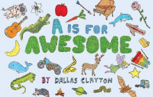 A Is for Awesome av Dallas Clayton (Innbundet)