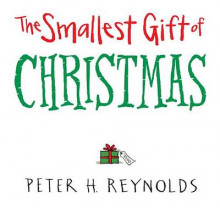 The Smallest Gift of Christmas av Peter H Reynolds (Innbundet)