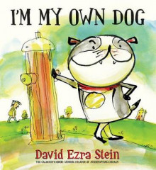 I'm My Own Dog av David Ezra Stein (Innbundet)