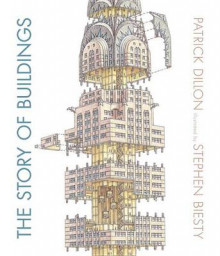 The Story of Buildings av Patrick Dillon (Innbundet)