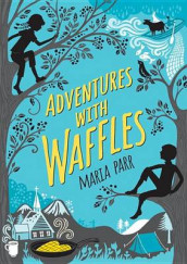 Adventures with Waffles av Maria Parr (Innbundet)