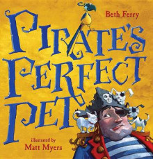 Pirate's Perfect Pet av Beth Ferry (Innbundet)