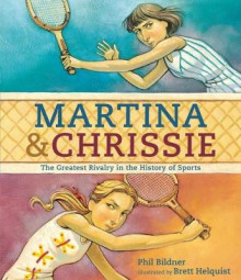Martina and Chrissie: The Greatest Rivalry in the History of Sports av Phil Bildner (Innbundet)