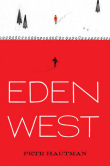Eden West av Pete Hautman (Innbundet)