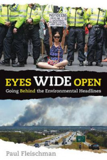 Eyes Wide Open: Going Behind the Environmental Headlines av Paul Fleischman (Heftet)