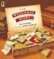 The Matchbox Diary av Paul Fleischman (Heftet)