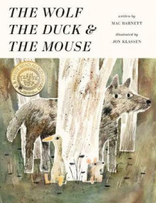The Wolf, the Duck, and the Mouse av Mac Barnett (Innbundet)
