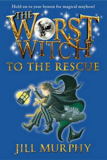 The Worst Witch to the Rescue av Jill Murphy (Heftet)