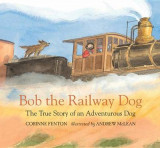 Omslag - Bob the Railway Dog