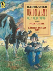 Dadblamed Union Army Cow av Susan Fletcher (Heftet)