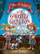 The Jolley-Rogers and the Ghostly Galleon av Jonny Duddle (Heftet)