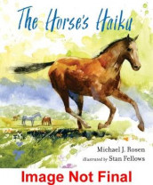 The Horse's Haiku av Fellows Stan og Rosen Michael J. (Innbundet)