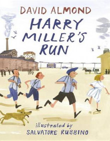 Harry Miller's Run av David Almond (Innbundet)