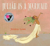 Julian Is a Mermaid av Jessica Love (Innbundet)