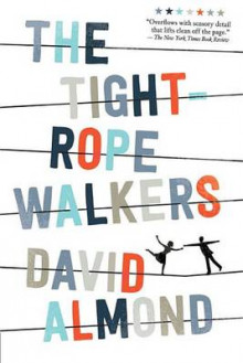The Tightrope Walkers av David Almond (Heftet)