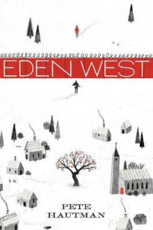 Eden West av Pete Hautman (Heftet)