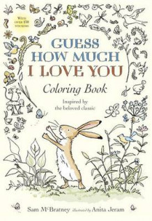 Guess How Much I Love You Coloring Book av Sam McBratney (Heftet)