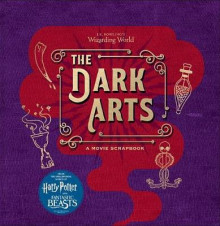 J.K. Rowling's Wizarding World: The Dark Arts: A Movie Scrapbook av Jody Revenson (Innbundet)