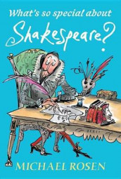 What's So Special about Shakespeare? av Michael Rosen (Innbundet)