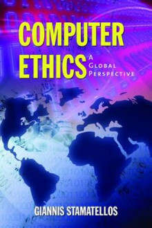 Computer Ethics: A Global Perspective av Giannis Stamatellos (Heftet)