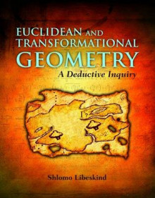Euclidean and Transformational Geometry: A Deductive Inquiry av Shlomo Libeskind (Innbundet)