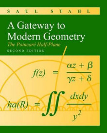 A Gateway to Modern Geometry: The Poincare Half-Plane av Saul Stahl (Innbundet)