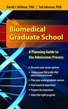 Biomedical Graduate School: A Planning Guide to the Admissions Process av David McKean og Ted R. Johnson (Heftet)