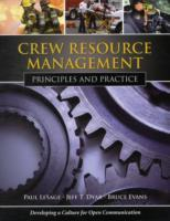 Crew Resource Management av Paul LeSage, Jeff T. Dyar og Bruce Evans (Heftet)