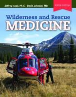 Wilderness And Rescue Medicine av Jeffrey Isaac og David E. Johnson (Heftet)
