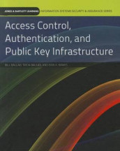Access Control, Authentication, And Public Key Infrastructure av Bill Ballad, Tricia Ballad og Erin Banks (Heftet)