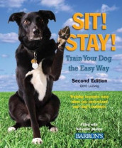 Sit! Stay! Train Your Dog the Easy Way av Gerd Ludwig (Heftet)