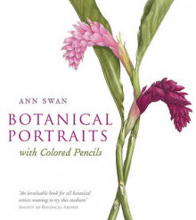 Botanical Portraits with Colored Pencils av Ann Swan (Innbundet)