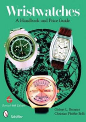 Wristwatches: A Handbook and Price Guide av Gisbert L. Brunner (Heftet)