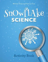 Omslag - Snowflake Science: Activity Book