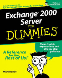 Exchange Server 2000 for dummies av Ed Woodrick (Heftet)