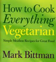 How to Cook Everything: Vegetarian av Mark Bittman (Innbundet)