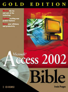 Access 2002 bible av Michael R. Irwin og Cary N. Prague (Heftet)
