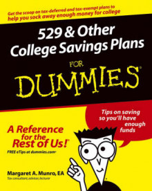 529 and Other College Savings Plans for Dummies av Margaret Atkins Munro (Heftet)
