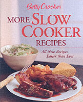 Betty Crocker More Slow Cooker Recipes av Betty Crocker (Innbundet)