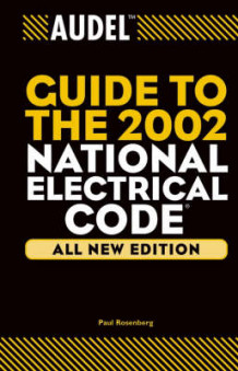 Audel Guide to the 2002 National Electrical Code av Jacob Rosenberg og Paul Rosenberg (Innbundet)