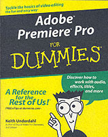 Adobe Premiere Pro For Dummies av Keith Underdahl (Heftet)